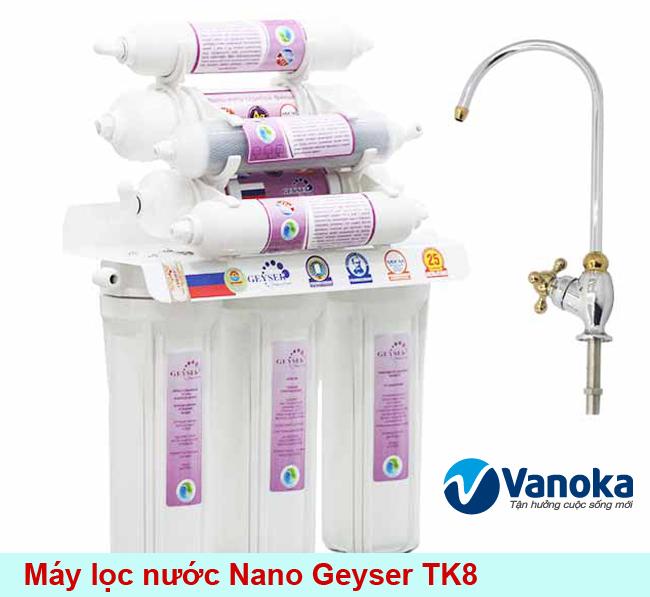 May loc nuoc Nano Geyser TK8