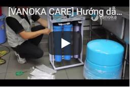 [VANOKA CARE] Hướng dẫn lắp đặt máy lọc nước KAROFI KB50 nước chuyên nghiệp