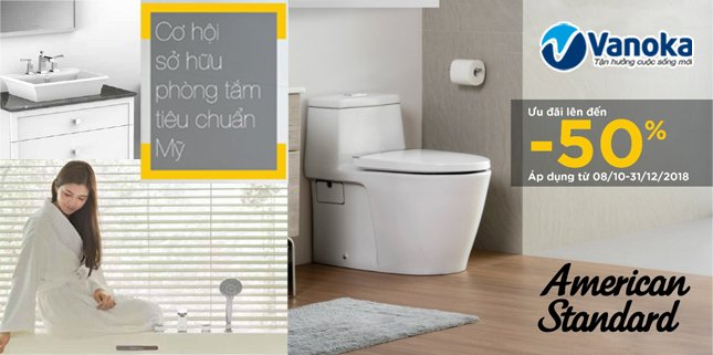 American Standard: Cơ hội sở hữu phòng tắm thương hiệu số 1 tại Mỹ!