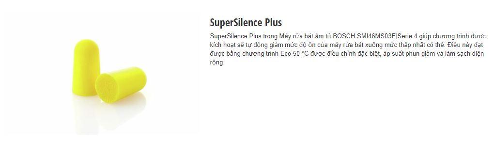 Chương trình SuperSilence Plus của máy rửa bát BOSCH SMI46MS03E